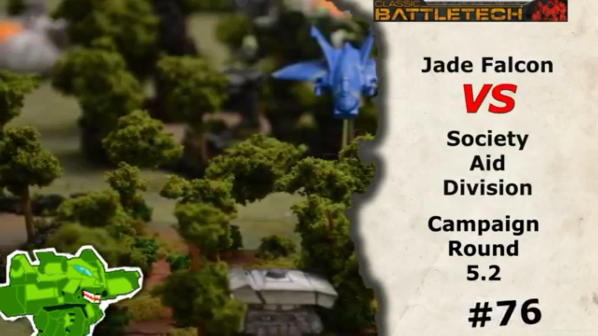 #76 Jade Falcon vs Society Aid Division